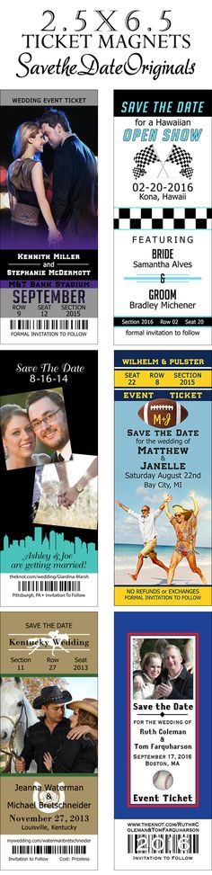 This is the most popular save the date magnet size for the event ticket style. You can do just about any theme on it. Sports - Nascar - Football - Hockey - Baseball - Concert.