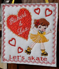 Rollerskate valentine embroidery Order at: Embroidereddaydreams@aol.com