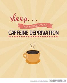 Funny pictures about Sleep is just a symptom. Oh, and cool pics about Sleep is just a symptom. Also, Sleep is just a symptom. Coffee Break, Coffee Talk, Coffee Is Life, I Love Coffee, My Coffee, Coffee Drinks, Coffee Cups, Coffee Shop, Coffee Lovers