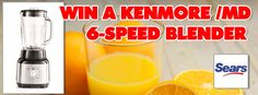 YOUR CHANCE TO WIN A KENMORE 6-SPEED BLENDER  - To participate, all you have to do is subscribe by completing the form below.