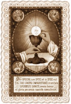 """There is nothing so great as the Eucharist. If God had something more precious, He would have given it to us. Catholic Mass, Catholic Prayers, Roman Catholic, Catholic Priest, Religious Pictures, Religious Art, Jesus E Maria, Vintage Holy Cards, Religion Catolica"