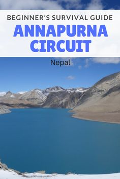 A Beginner's Survival Guide Annapurna Circuit. Whether you are organising your trek from Kathmandu or Pokhara you will need to do some prep work to ensure your trek is a success. This Annapurna Circuit guide will provide you with all the information you n
