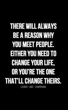 Quotes and inspiration QUOTATION – Image : As the quote says – Description Reason Why You Meet People | 20 Inspirational Quotes About Changing Yourself Sharing is love, sharing is everything