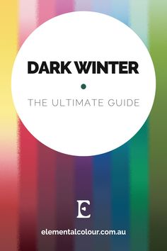 Dark Winter: The Ultimate Guide . Everything you need to know about the Dark Winter tone Dark Autumn, Dark Winter, Deep Winter Palette, Deep Winter Colors, Winter Typ, Clear Winter, Seasonal Color Analysis, Colour Pallete, Color Palettes
