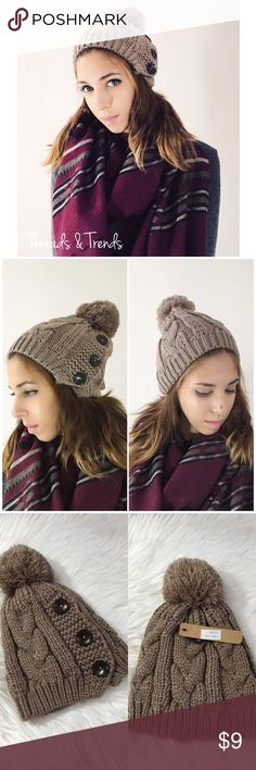 Buttoned Knit Beanie Gorgeous warm & cozy  buttoned knit beanie for fall and winter time. Beanie features puff ball & three buttons m. Made of 100%. Available in taupe Accessories Hats