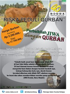 Menjelang Idul Qurban ini, hendaknya kita tingkatkan semangat berbagi untuk sesama..  Remaja Islam Sunda Kelapa siap menerima dan menyalurkan qurban sahabat  dengan rincian harga hewan qurban sebagai berikut :   ¤ Kambing Jantan 23 kg-25 kg Harga : Rp 2.250.000,-  ¤ Sapi Bali 260 kg - 300 kg Harga : Rp 17.100.000,-  Salurkan dana qurban terbaik Anda melalui: Bank Muamalat 3010083852 a/n Remaja Islam Sunda Kelapa *kode donasi: angka 3 di akhir nominal (mis: Rp1.000.003,-)  Contact…