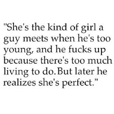 Don't be that guy..and if you are ..make it right by entering her life and proving you realize it..