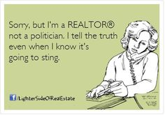 Real estate humor:: Honesty is the best policy