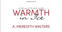 The title page for Warmth in Ice by A. Meredith Walters, on a Kindle Fire