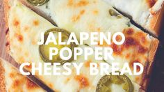 Jalapeno Popper Cheesy Bread Recipe