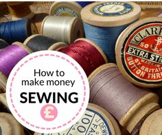 How to make money from sewing...