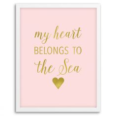 Blush and Gold My Heart Belongs to the Sea Wall Art