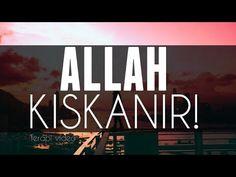 Allah Kıskanır! - YouTube Calm, Youtube