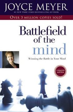 "Read ""Battlefield of the Mind Winning the Battle in Your Mind"" by Joyce Meyer available from Rakuten Kobo. In her most popular bestseller ever, the beloved author and minister Joyce Meyer shows readers how to change their lives. Joyce Meyer Books, Battle Of The Mind, Free Christian Books, Christian Life, Good Books, Books To Read, Believe, Summer Reading Lists, Journey"