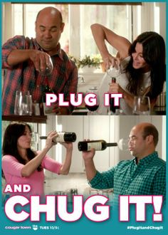 Plug it and chug it, baby! #GuzzleBuddy #CougarTownTBS