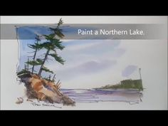 Northern lake, line and wash, painting demonstration. Very loose, quick and fun! In real time. - YouTube