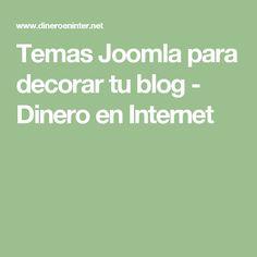 Temas Joomla para decorar tu blog - Dinero en Internet