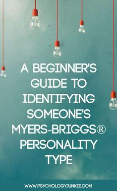 Wanting some tips for typing other people? Enjoy this beginner's guide for identifying someone's Myers-Briggs® personality type. #MBTI, #INFJ, #INTJ, #INFP, #INTP, #ENTJ, #ENTP, #ENFJ, #ENFP, #ISTJ, #ISFJ