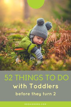 52 things to do with toddlers before they turn 2