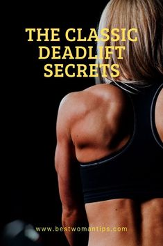 Back to the basics. You can do the classic deadlift like this: Grab an Olympic barbell. Spread your feet hip-width apart and grab the barbell with a 'mixed grip' Buttocks Workout, Fitness Tips For Women, Barbell, Olympics, The Secret, Bra, Classic, Exercises, Legs