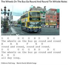 The Wheels On The Bus Go 'Round And 'Round tin whistle notes for beginners. Letter Song, Music Letters, Song Notes, Music Notes, Piano Music Easy, Irish Folk Songs, Tin Whistle, The Music Man, Keyboard Piano