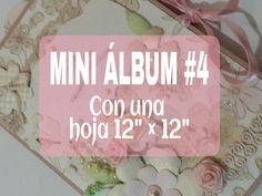 """MINI ALBUM # 4 CON UNA HOJA DE 12""""X12"""""""