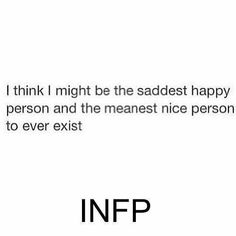 Infp Personality Type, Myers Briggs Personality Types, Infp Quotes, Words Quotes, Psychology Quotes, Sayings, Personalidad Infp, Pseudo Science, Infj Infp