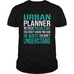 URBAN-PLANNER T-SHIRTS, HOODIES, SWEATSHIRT (22.99$ ==► Shopping Now)