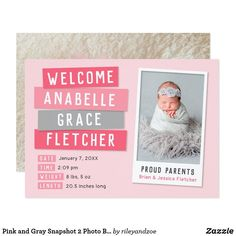 Pink and Gray Snapshot 2 Photo Birth Announcement Affordable custom printed baby birth announcement photo cards. This fun modern design features a handmade scrapbook style with a cute instant photo frame in pink and gray. Personalize it with baby's name and birth stats and your newborn photo. Use the back to add additional photos and text if needed. Click Customize It to add more photos and customize text fonts and colors to create a unique one of a kind birth announcement for your new baby…