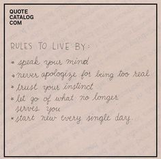 These are good rules #quote #wordsofwisdom Poetry Quotes, Words Quotes, Me Quotes, Motivational Quotes, Inspirational Quotes, Sayings, Pretty Words, Love Words, Self Reminder