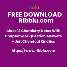 Class 12 Chemistry Notes With Chapter wise Question Answers - Unit Chemical Kinetics Question Paper, Question And Answer, This Or That Questions, Chemical Kinetics, Empowering Parents, App Login, Chemistry Notes, Exam Papers