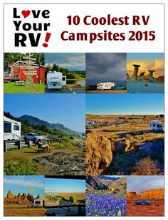 10 Coolest Campsites visited in 2015 by Love Your RV! - http://www.loveyourrv.com/10-coolest-campsites-visited-in-2015-love-your-rv/ #RVing #boondocking
