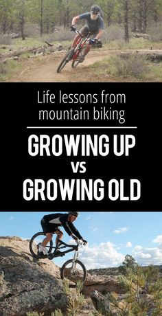 Life Lessons from Mountain Biking: Growing Up vs. Growing Old | Singletracks Mountain Bike News