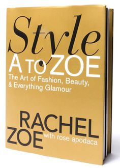 Style A to Zoe by Rachel Zoe at #Wishgifts