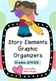 Story Elements Graphic Organizers can be used as many times as you want for various story texts you read throughout the year. These differentiated sheets can be used with varied narrative texts and can be used to meet Common Core ELA standards.It includes the practice for the following Story Elements: 1. Character  2 Setting 3 Problem 4 Plot 5 Solution 6 Character's Viewpoint  7 Compare Characters Viewpoint 8 Central Message of the Story