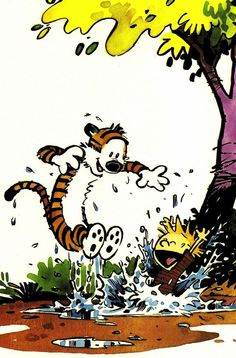 Calvin and Hobbes... Life is good.