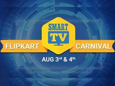 Flipkart Smart TV Carnival - Upto 50% Off + Exchange Offer