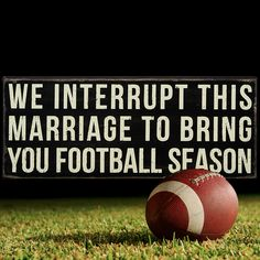 There are a few day-to-day things that make marriage all the more enjoyable. You won't find these in a Nicholas Sparks movie. Check out these 21 Marriage Memes that are so accurate it hurts! Fall Football, Football Season, Football Moms, Funny Football, Nicholas Sparks Movies, Coaches Wife, Funny Quotes, Funny Memes, Nfl Memes