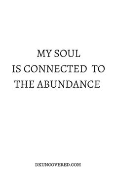 My soul is connected to the abundance now thank you universe ♥️