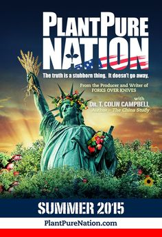 "PlantPure Nation, a Documentary with Dr. T. Colin Campbell by Nelson Campbell — This new film from the producer and writer of ""Forks Over Knives"" needs your help to reach more cities across America. Please support the Kickstarter campaign for the new documentary. https://www.kickstarter.com/projects/1524723963/plantpure-nation-a-documentary-with-dr-t-colin-cam"