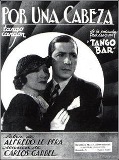 Por una cabeza. Carlos Gardel.Tango