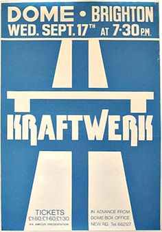Kraftwerk poster from the I guess, looking at those ticket prices! Pop Posters, Band Posters, Retro Posters, Tv Movie, Music Promotion, Rock Concert, Music Stuff, Cd Music, Post Punk