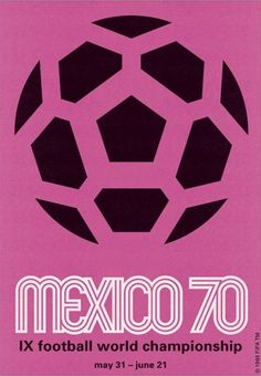 The staging of the FIFA World Cup, La Copa Mundial de Futbol, was held in Mexico during the summer of Poster Football, Soccer Poster, Retro Football, Retro Poster, Vintage Poster, Poster S, 1970 World Cup, World Cup 2014, First World Cup