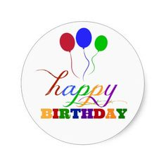 Happy Birthday Stickers Colorful Balloons in primary colors with fun fonts. Great for kids birthday parties. Birthday Greetings For Men, Birthday Wishes, Birthday Parties, Birthday Cards, Colourful Balloons, Colorful, Hapoy Birthday, Fun Fonts, Kids Birthday Party Invitations