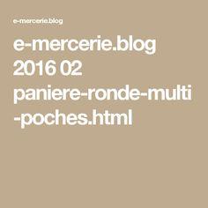 e-mercerie.blog 2016 02 paniere-ronde-multi-poches.html
