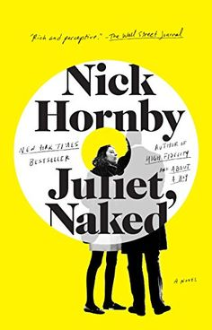 Book Review: Juliet, Naked by Nick Hornby - http://www.theloopylibrarian.com/book-review-juliet-naked-by-nick-hornby/