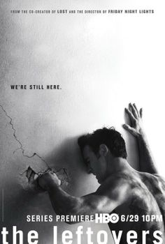 The Leftovers Poster - new HBO Series...I'm enjoying the show although it is very different from the books