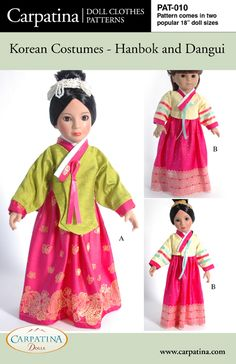 """Carpatina - Korean Costumes Hanbok and Dangui  Includes: Instructions with photos and paper pattern in 2 sizes: for 18"""" slim Carpatina, Magic Attic, BJD dolls and for 18"""" larger American Girl dolls"""