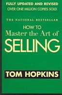 Excellent guide for anyone in sales. Tom Hopkins is a household name when it comes to selling and this is the one book that everyone should have read at least once.