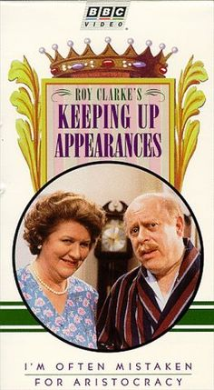 Patricia Routledge and Clive Swift in Keeping Up Appearances British Tv Comedies, British Comedy, Color Television, Television Program, Bbc Tv Shows, Little Britain, Keeping Up Appearances, British Humor, Comedy Tv